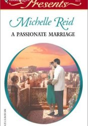 A Passionate Marriage Book by Michelle Reid