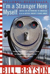 I'm a Stranger Here Myself: Notes on Returning to America After Twenty Years Away Pdf Book