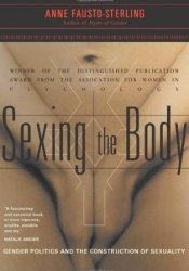 Sexing the Body: Gender Politics and the Construction of Sexuality Pdf Book
