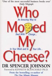 Who Moved My Cheese? Pdf Book