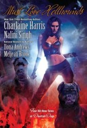 Must Love Hellhounds (Guild Hunter #0.6; Kate Daniels #3.5; The Guardians #5.5; Sookie Stackhouse #9.2) Pdf Book