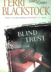 Blind Trust (Second Chances, #3) Book by Terri Blackstock