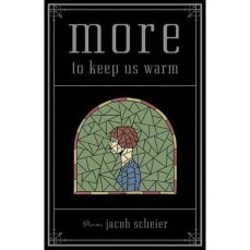 Image result for jacob scheier more to keep us warm
