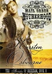 Mail Order Motherhood (Brides of Beckham, #8) Pdf Book