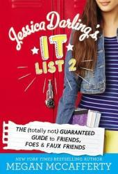 Jessica Darling's It List 2: The (Totally Not) Guaranteed Guide to Friends, Foes & Faux Friends Book Pdf