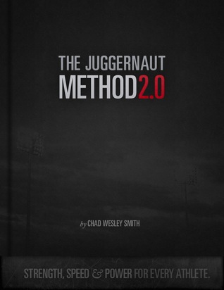 Download The Juggernaut Method 2.0: Strength, Speed, and Power For Every Athlete