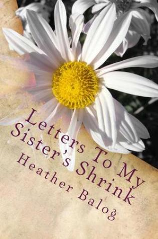 Letters to My Sister's Shrink Book Pdf ePub
