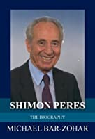 תוצאת תמונה עבור ‪Shimon Peres :the biography /Michael Bar-Zohar.‬‏