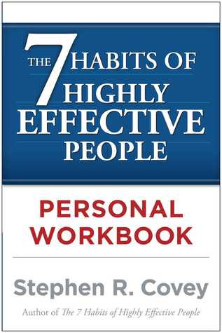 Download The The 7 Habits of Highly Effective People Personal Workbook