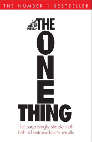 Download The One Thing: The Surprisingly Simple Truth Behind Extraordinary Results: Achieve your goals with one of the world's bestselling success books (Basic Skills)