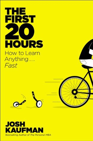 Download The First 20 Hours: How to Learn Anything . . . Fast!