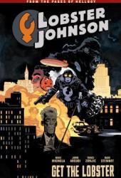 Lobster Johnson, Vol. 4: Get the Lobster Book Pdf