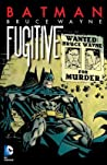 Batman: Bruce Wayne, Fugitive