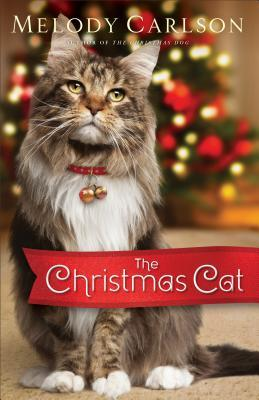 The Christmas Cat By Melody Carlson
