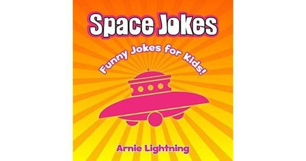 Space Jokes for Kids!: Funny Space Jokes, Astronaut Jokes ...