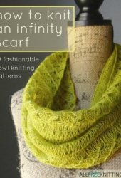 How to Knit an Infinity Scarf + 9 Fashionable Cowl Knitting Patterns Book Pdf