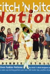 Stitch 'n Bitch Nation Pdf Book