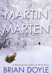 Martin Marten Book by Brian  Doyle