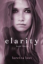 Clarity Book Three (Clarity, #3)
