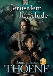 Jerusalem Interlude (Zion Covenant, #4) Book by Bodie Thoene