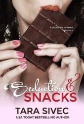 Seduction and Snacks (Chocolate Lovers, #1) Pdf Book