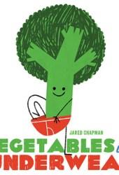 Vegetables in Underwear Book Pdf