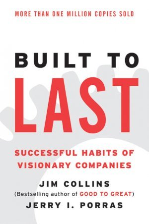 Download Built to Last: Successful Habits of Visionary Companies