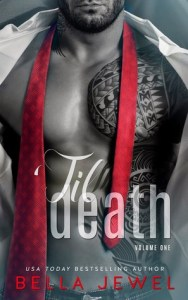 Serial Saturdays: 'Til Death by Bella Jewel