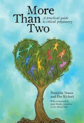 More Than Two: A Practical Guide to Ethical Polyamory Pdf Book