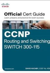 CCNP Routing and Switching Switch 300-115 Official Cert Guide Book Pdf