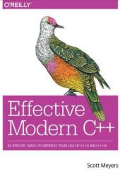 Effective Modern C++: 42 Specific Ways to Improve Your Use of C++11 and C++14 Book Pdf