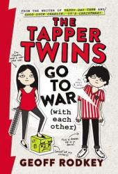 The Tapper Twins Go to War (with each other) (The Tapper Twins, #1) Book Pdf