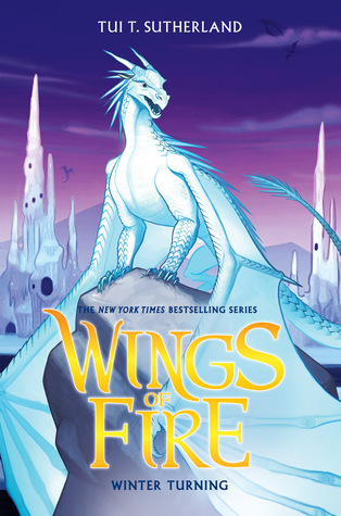 """Cover of """"Wings Of Fire: Winter Turning"""" by Tui T. Sutherland."""