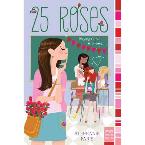 Book giveaway for 25 Roses by Stephanie Faris Feb 09-Feb ...