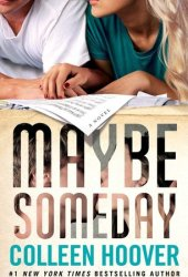 Maybe Someday (Maybe, #1) Pdf Book