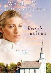 Betsy's Return (Brides of Lehigh Canal, #2) Book by Wanda E. Brunstetter