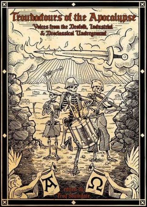 Troubadours of the Apocalypse by Troy Southgate