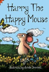 Harry the Happy Mouse Book Pdf