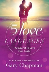 The 5 Love Languages: The Secret to Love that Lasts Pdf Book