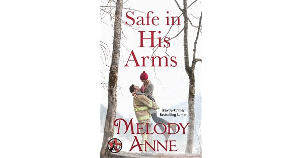 Safe in His Arms (Unexpected Heroes, #0.5) by Melody Anne ...