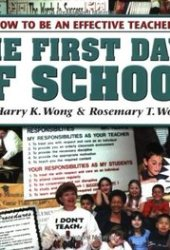 The First Days of School: How to Be An Effective Teacher [with CD] Pdf Book