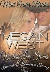 Emma & Simon's Story (Mail Order Bride, #1) Pdf Book
