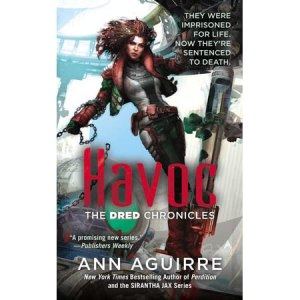 Havoc  Dred Chronicles   2  by Ann Aguirre