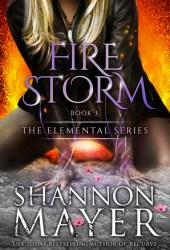 Firestorm (The Elemental Series, #3) Book Pdf