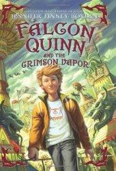 Falcon Quinn and the Crimson Vapor (Falcon Quinn, #2)