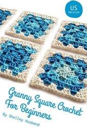 Granny Square Crochet for Beginners US Version Book Pdf