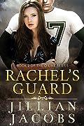 Rachel's Guard
