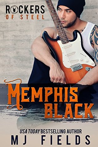 Memphis Black (The Rockers of Steel, #1)