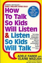 How to Talk So Kids Will Listen & Listen So Kids Will Talk Pdf Book