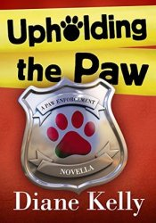 Upholding the Paw (Paw Enforcement, #2.5) Pdf Book